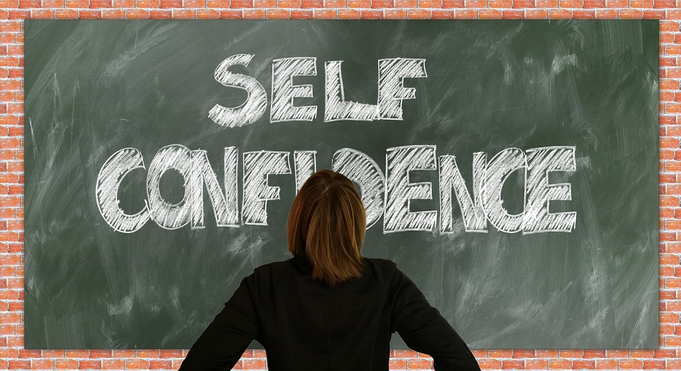 Ways To Build Your Self-Confidence